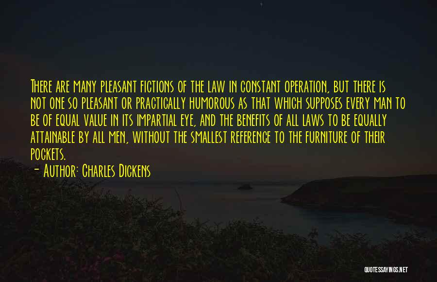Law Is Not Fair Quotes By Charles Dickens