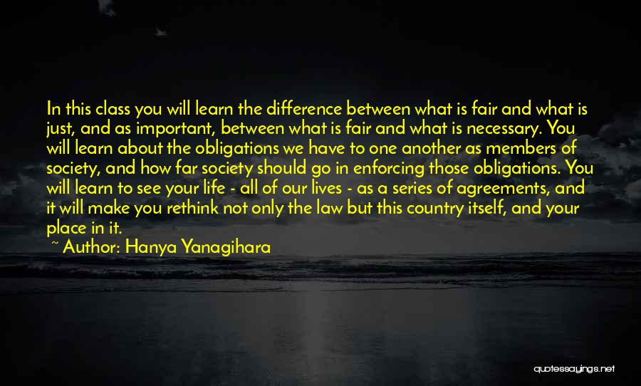 Law Is Not Fair Quotes By Hanya Yanagihara