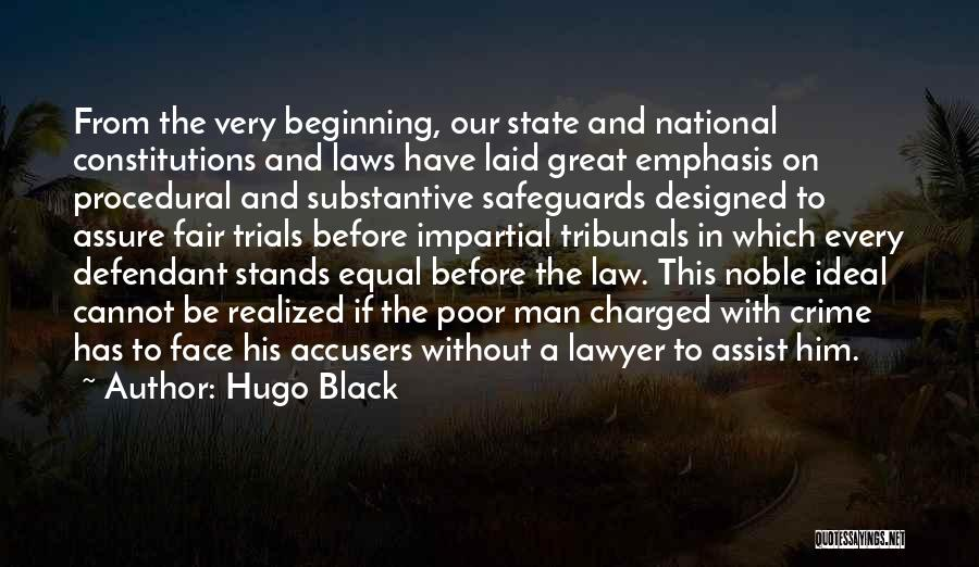 Law Is Not Fair Quotes By Hugo Black