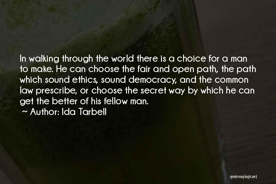 Law Is Not Fair Quotes By Ida Tarbell