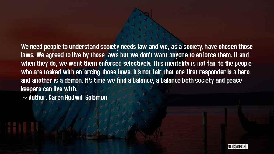 Law Is Not Fair Quotes By Karen Rodwill Solomon