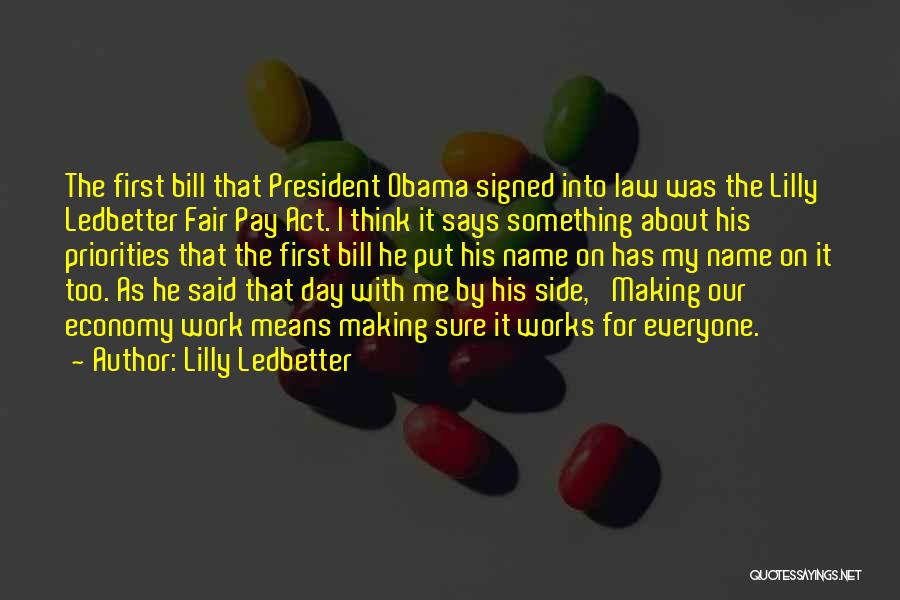 Law Is Not Fair Quotes By Lilly Ledbetter