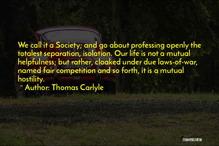 Law Is Not Fair Quotes By Thomas Carlyle
