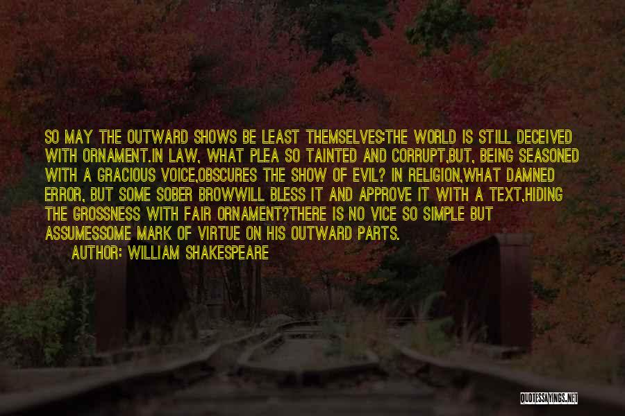 Law Is Not Fair Quotes By William Shakespeare