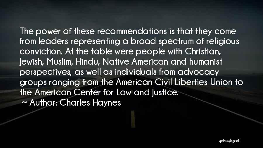 Law Of Power Quotes By Charles Haynes