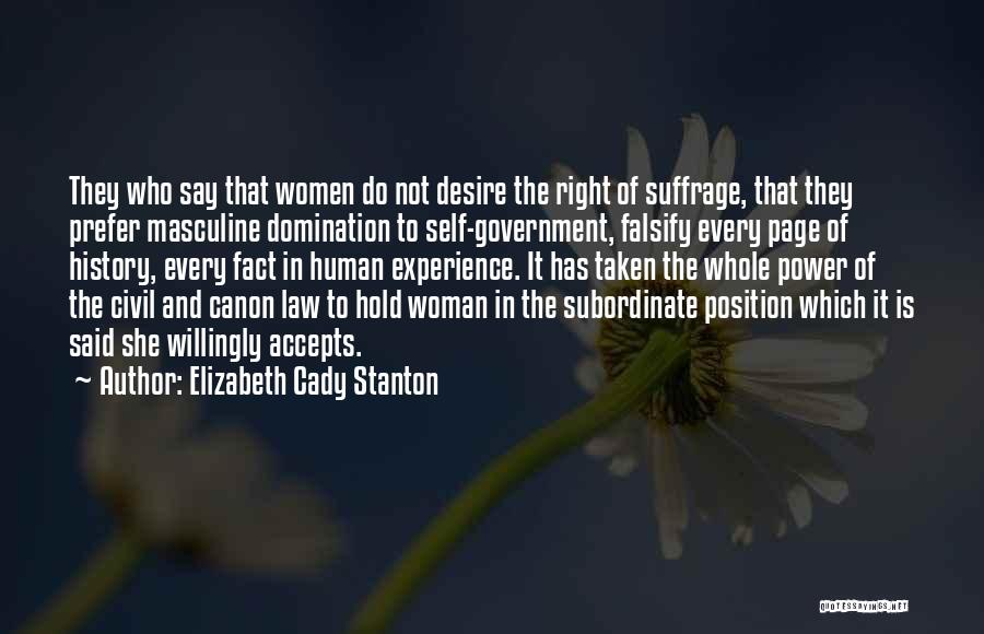 Law Of Power Quotes By Elizabeth Cady Stanton