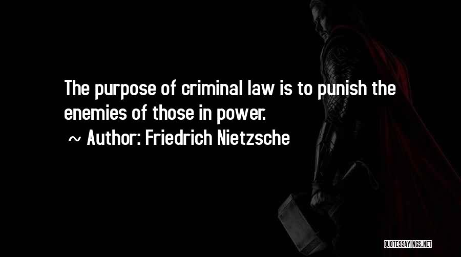 Law Of Power Quotes By Friedrich Nietzsche