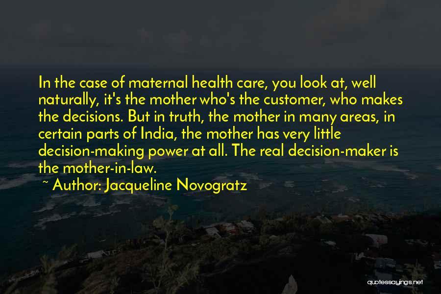 Law Of Power Quotes By Jacqueline Novogratz
