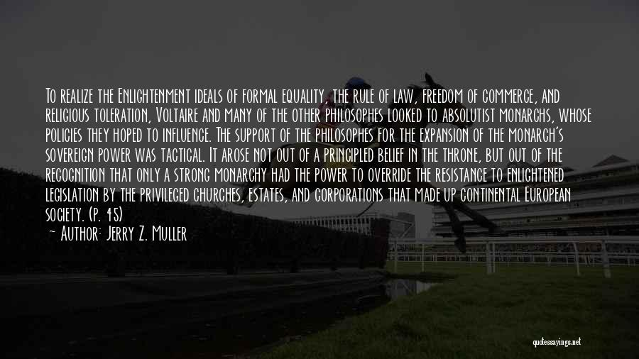 Law Of Power Quotes By Jerry Z. Muller
