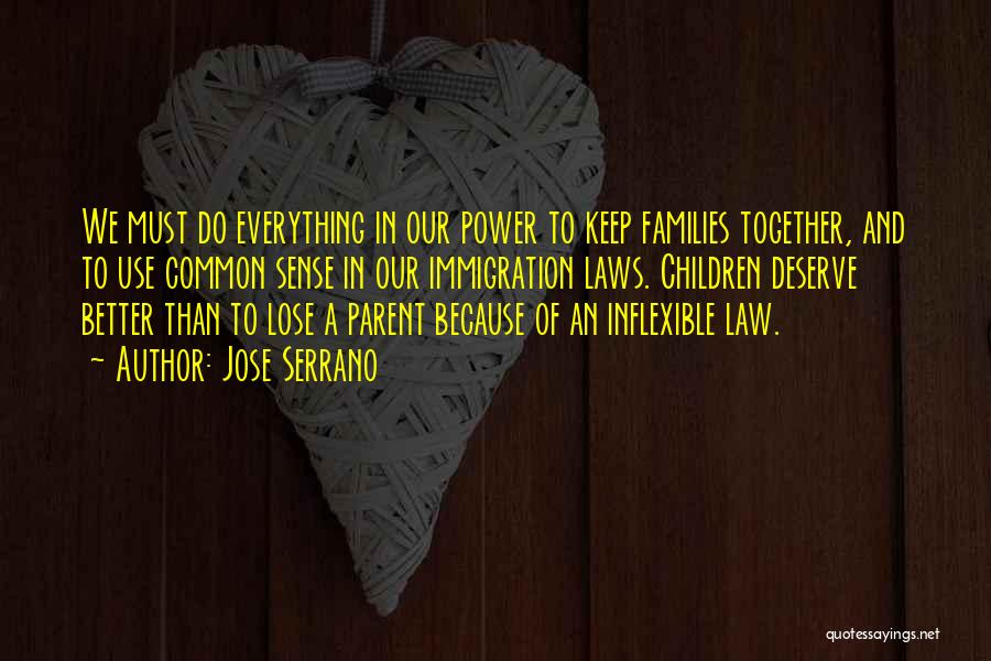 Law Of Power Quotes By Jose Serrano