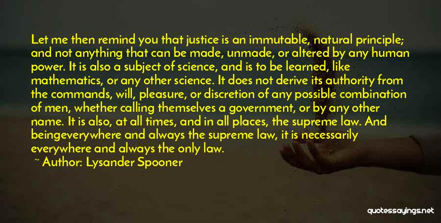 Law Of Power Quotes By Lysander Spooner