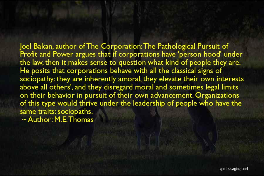 Law Of Power Quotes By M.E. Thomas