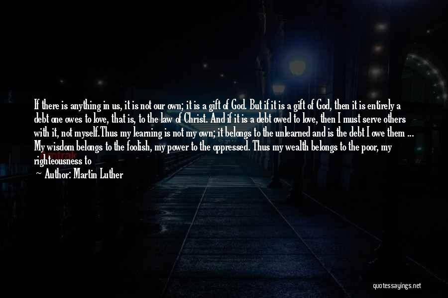 Law Of Power Quotes By Martin Luther