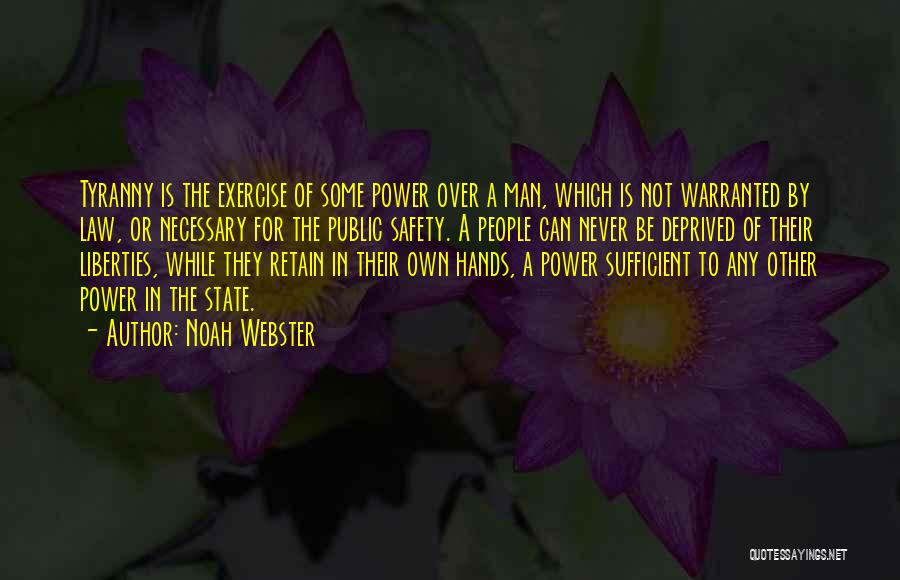 Law Of Power Quotes By Noah Webster
