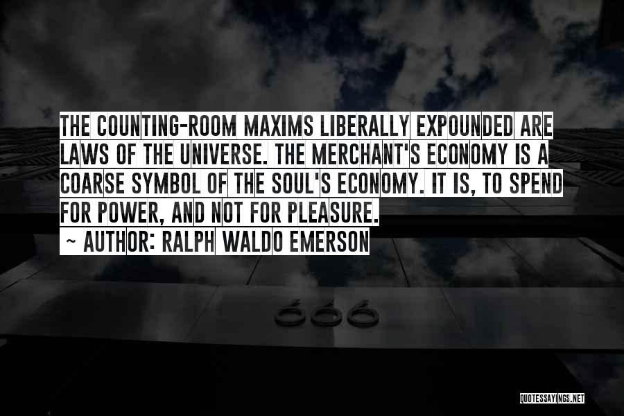 Law Of Power Quotes By Ralph Waldo Emerson