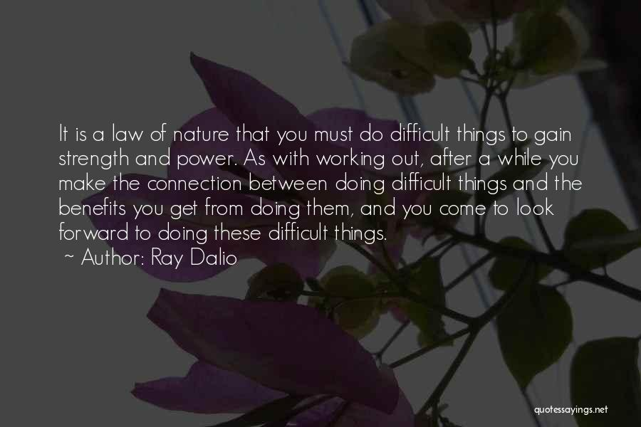 Law Of Power Quotes By Ray Dalio