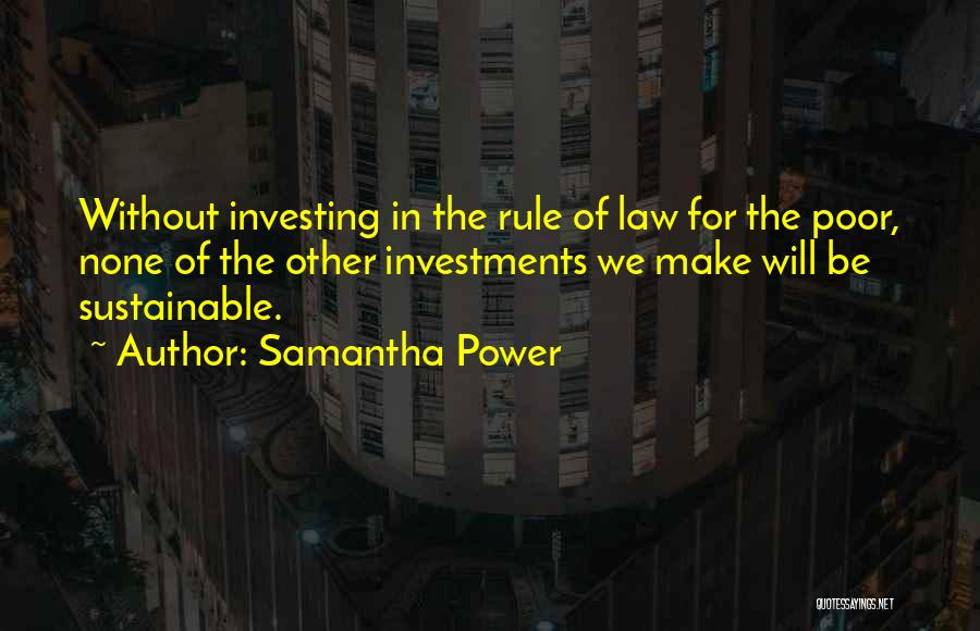 Law Of Power Quotes By Samantha Power