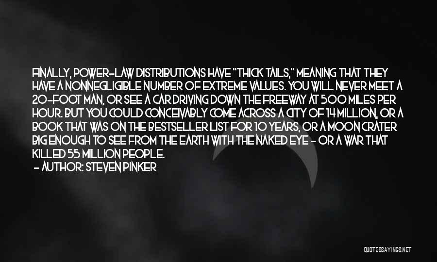 Law Of Power Quotes By Steven Pinker