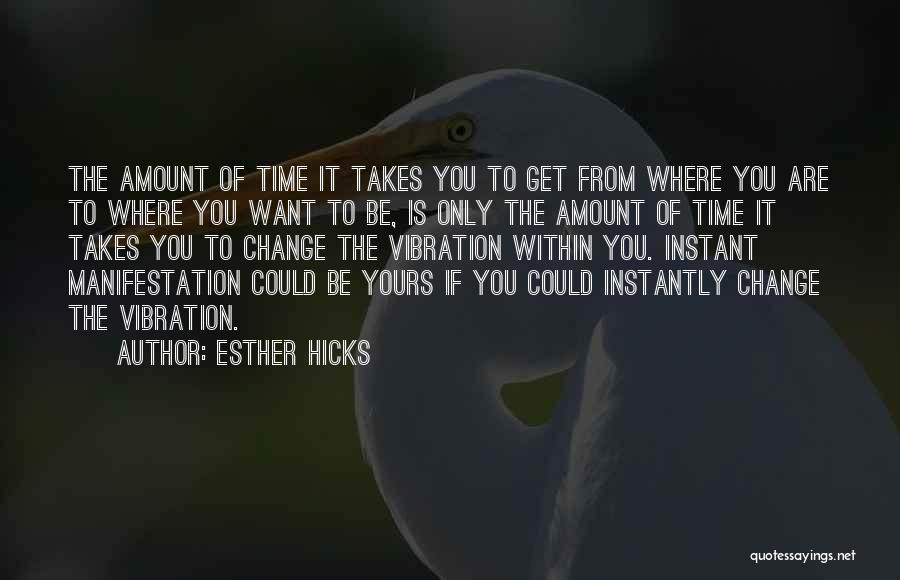 Law Of Vibration Quotes By Esther Hicks
