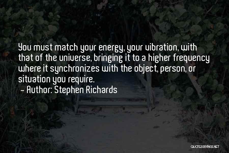 Law Of Vibration Quotes By Stephen Richards