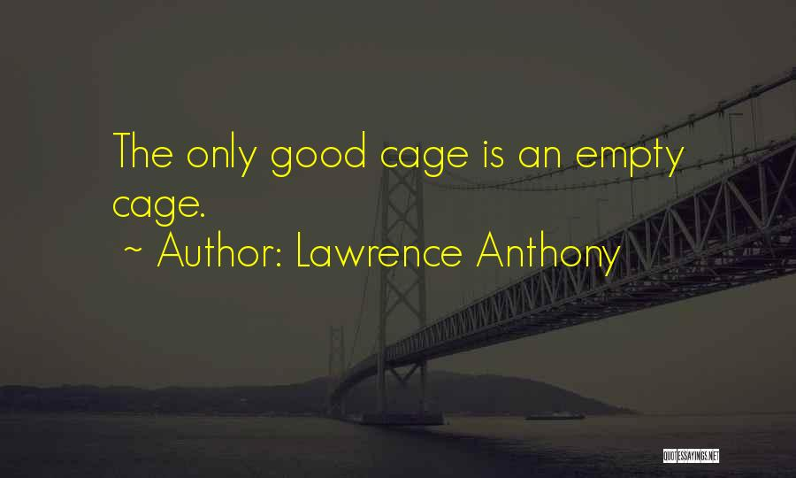 Lawrence Anthony Quotes 2011544