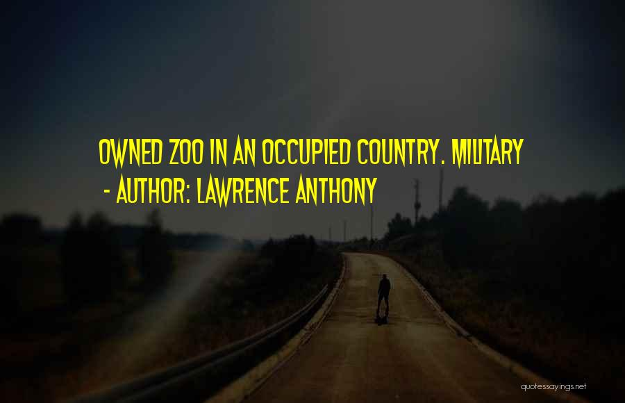 Lawrence Anthony Quotes 297816