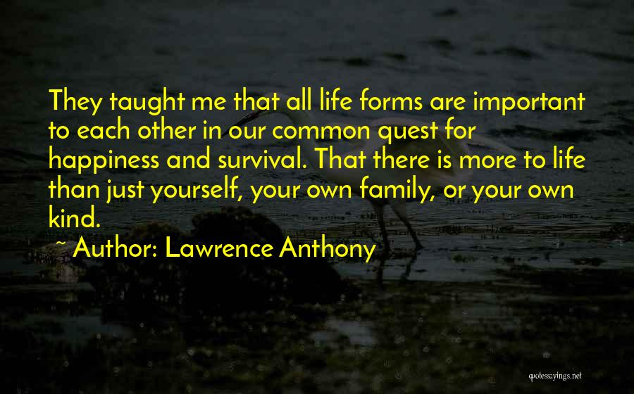 Lawrence Anthony Quotes 778120