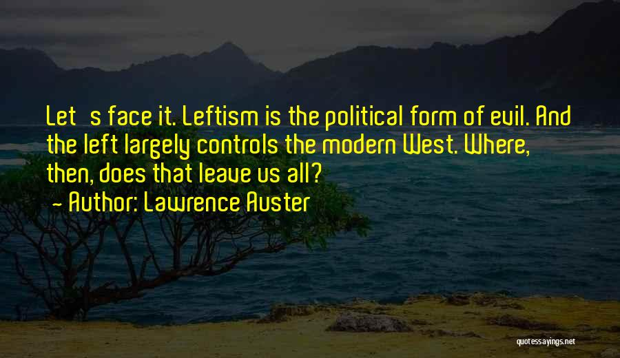 Lawrence Auster Quotes 1805311