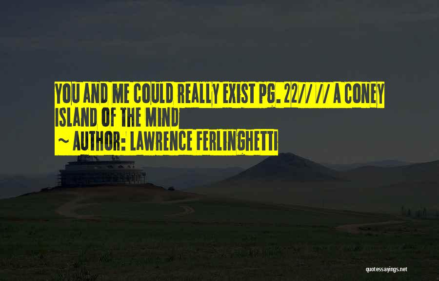 Lawrence Ferlinghetti Quotes 1022990