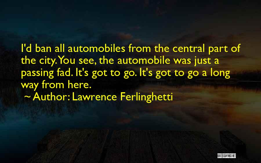 Lawrence Ferlinghetti Quotes 1050514