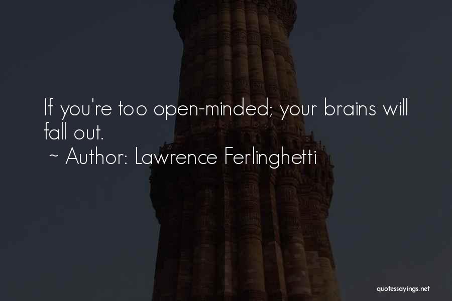 Lawrence Ferlinghetti Quotes 1053869