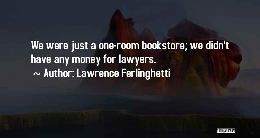 Lawrence Ferlinghetti Quotes 1244641