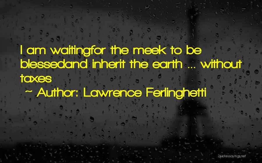 Lawrence Ferlinghetti Quotes 1311412