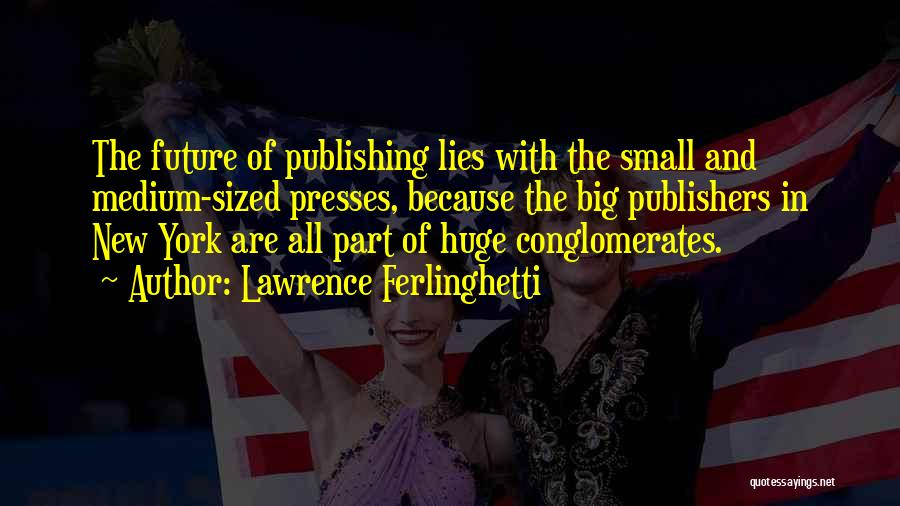 Lawrence Ferlinghetti Quotes 1409018