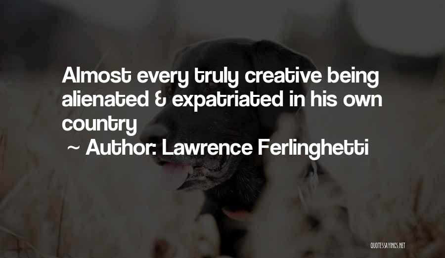 Lawrence Ferlinghetti Quotes 1505021