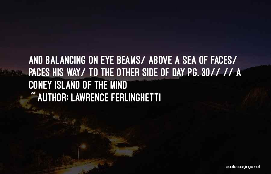 Lawrence Ferlinghetti Quotes 1592175