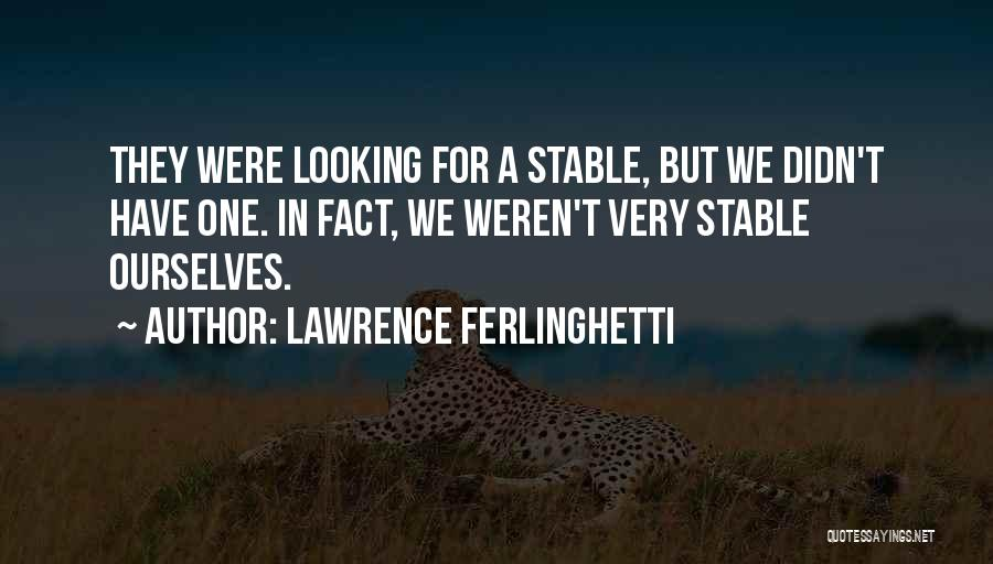 Lawrence Ferlinghetti Quotes 1635221