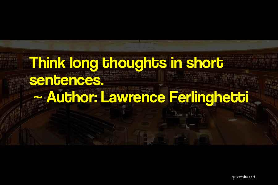 Lawrence Ferlinghetti Quotes 1641448