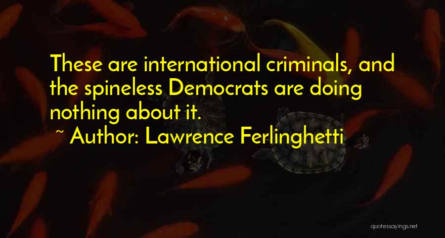 Lawrence Ferlinghetti Quotes 1743260