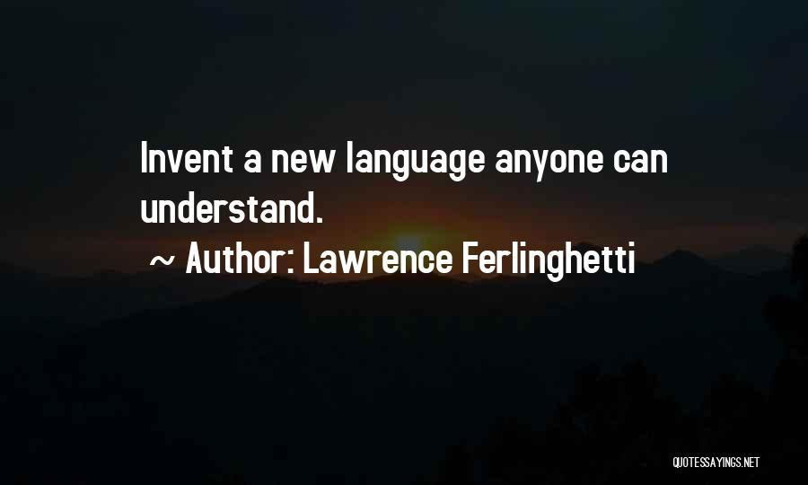 Lawrence Ferlinghetti Quotes 1926741