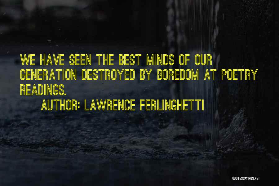 Lawrence Ferlinghetti Quotes 2030602