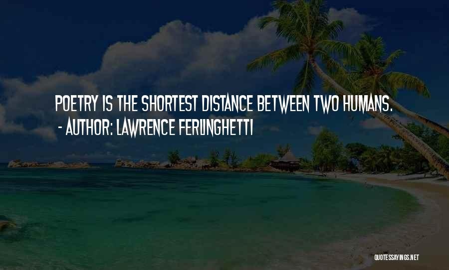 Lawrence Ferlinghetti Quotes 215835