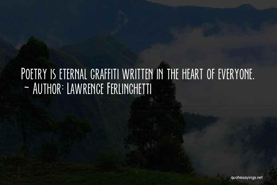 Lawrence Ferlinghetti Quotes 2198927