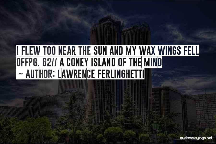 Lawrence Ferlinghetti Quotes 291739