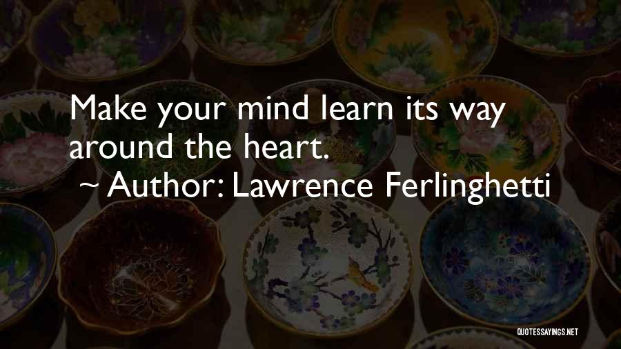 Lawrence Ferlinghetti Quotes 377103