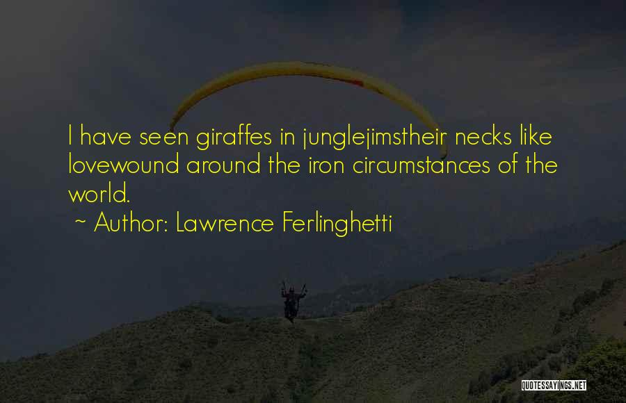 Lawrence Ferlinghetti Quotes 403284