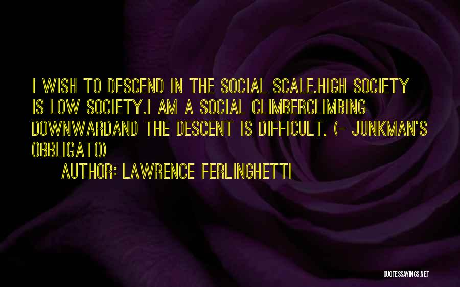 Lawrence Ferlinghetti Quotes 436064