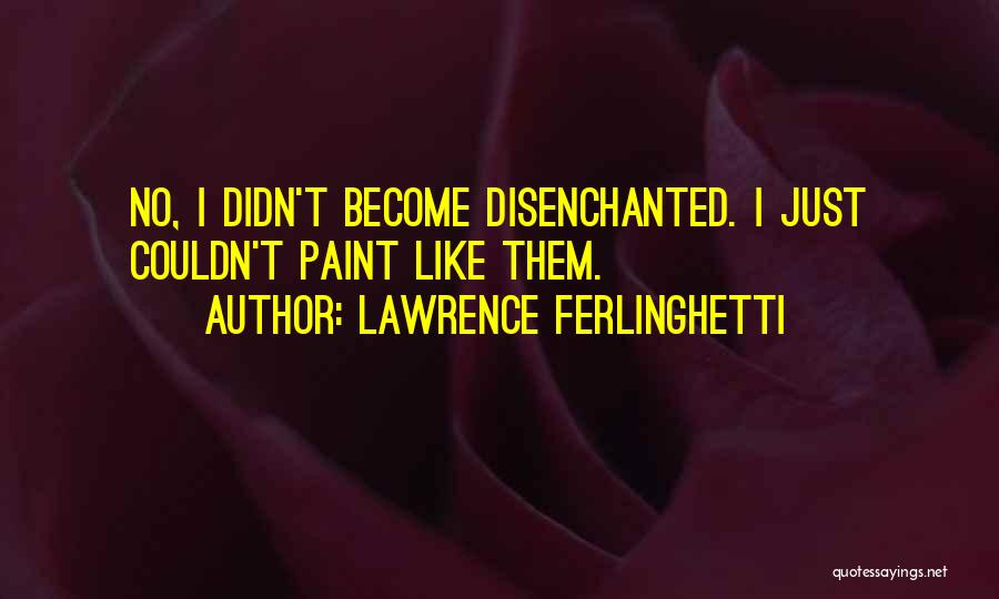 Lawrence Ferlinghetti Quotes 438674