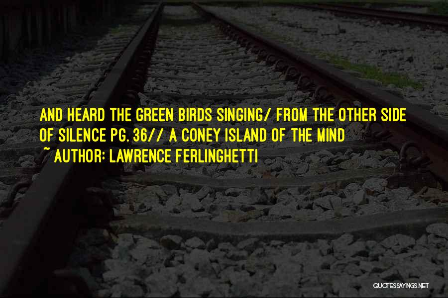 Lawrence Ferlinghetti Quotes 448776