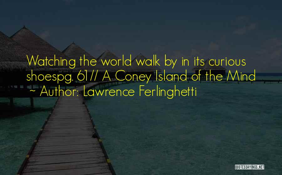 Lawrence Ferlinghetti Quotes 570534